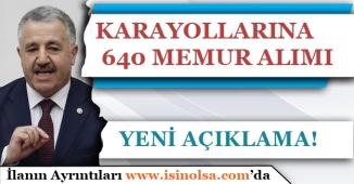 Ulaştırma Bakanı Ahmet ARSLAN KGM'ye 640 Memur Alımı İçin Açıklama Yaptı!