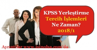 2018 KPSS Tercih İşlemleri Ne Zaman Yapılacak? (1. Yerleştirme)