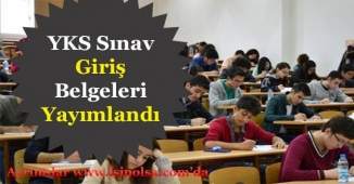 2018 YKS Sınav Giriş Yerleri Belli Oldu