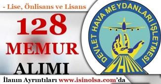 Devlet Hava Meydanları İşletmesi 128 Memur Alımı Yapıyor!