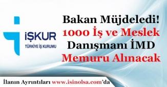 İŞKUR 1000 (Bin) İş ve Meslek Danışmanı İMD Memuru Alımı Yapacak