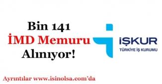 İŞKUR Bin 141 (1141) İMD Memuru Alımı Yapıyor!