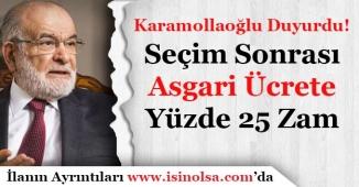 """Karamollaoğlu: """"Seçim Sonrası Asgari Ücrete Yüzde 25 Zam Yapılacak"""""""
