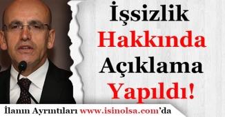 Mehmet Şimşek'ten İşsizlik ile ilgili Açıklama