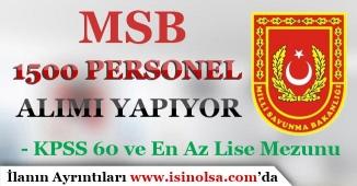 MSB, 60 KPSS İle 1500 Lise Mezunu Personel Alıyor!
