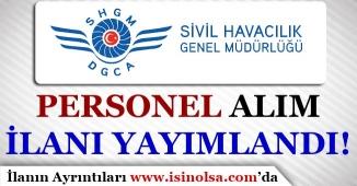 Sivil Havacılık ( SHGM ) Sözleşmeli Personel Alım İlanı Yayımladı!