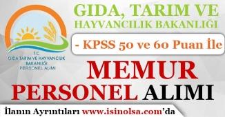 Tarım Bakanlığı ( GTHB ) Memur Personel Alımı! KPSS En Az 50 ve 60 Puan İle