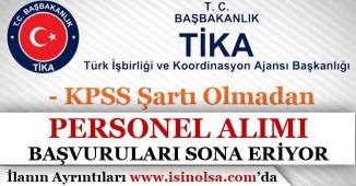 Türk İşbirliği Ve Koordinasyon Ajansı KPSS'siz Personel Alımında Son Günler