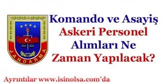 Uzman Erbaş Jandarma Komando ve Asayiş Jandarma Alımı Ne Zaman Yapılacak?