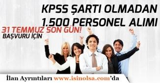 Belediye'ye KPSS Şartı Olmadan 1500 Personel Alımı İçin Son Gün 31 Temmuz!