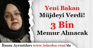 Çalışma ve Aile Bakanı Açıkladı 3 Bin Memur Alımı Yapılacak! (ASDEP)