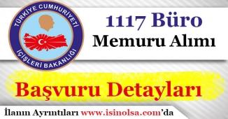İçişleri Bakanlığı 1117 Büro Personel Alımı Başladı!