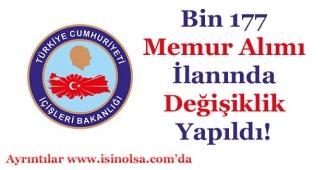 İçişleri Bakanlığı Bin 117 (1177) Memur Alımı İlanında Değişiklik Yapıldı!