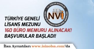 İçişleri Bakanlığına Türkiye Geneli Lisans Mezunu 160 Büro Memuru Alımı Yapılacak!