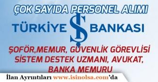 İşbankası Türkiye Geneli Memur, Bankacı ve Birçok Unvanda Personel Alımı Yapıyor!