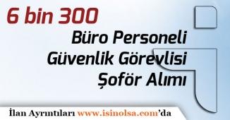 İŞKUR Türkiye Geneli 6 bin 300 Büro Personeli, Güvenlik Görevlisi, Şoför Alımı Yapıyor!