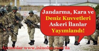 Jandarma, Kara ve Deniz Kuvvetleri Askeri Personel Alımları Yapılıyor!