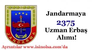 Jandarmaya 2375 Uzman Erbaş Alımı!
