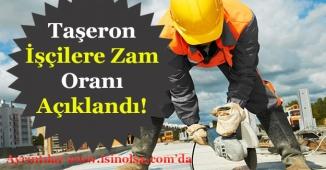 Kadro Alan Taşeron İşçiye Verilecek Zam Oranı Belli Oldu!