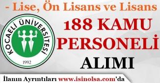 Kocaeli Üniversitesi 188 Kamu Personeli Alımı Yapıyor