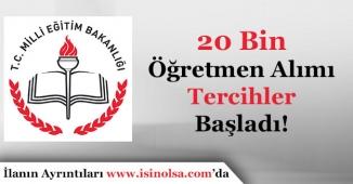 MEB 20 Bin Öğretmen Alımı Tercih Başvuruları Başladı