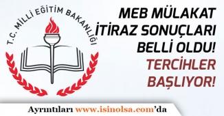 MEB Sözleşmeli Öğretmen Mülakatı İtirazları Sonuçlandı! Tercihler Başlayacak!