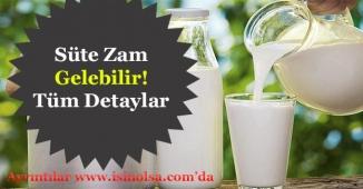 Süt Üreticileri Talep Etti! Süte Ciddi Zam Gelebilir!