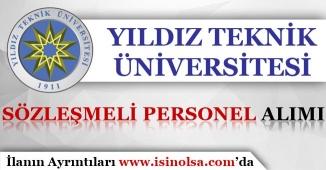 Yıldız Teknik Üniversitesi Sözleşmeli Personel Alacağını Belirtti