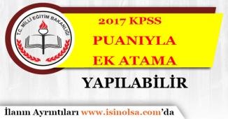 2017 KPSS Puanıyla 20 Bin Ek Öğretmen Ataması Yapılabilir
