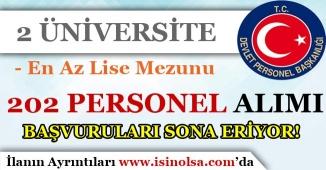 2 Üniversite İçin 202 Kamu Personeli Alımı Başvuruları Sona Eriyor!