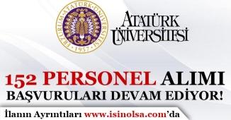 Atatürk Üniversitesi Personel Alım Başvuruları Devam Ediyor!