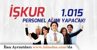 İŞKUR TYP ile Kamu Kurumlarına 1.015 Personel Alımı Yapacak!