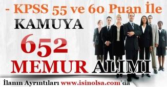 KPSS 55 ve KPSS 60 Puanı İle Kamuya 652 Memur Alımı