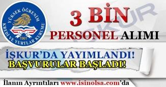 KYK ( Kredi Yurtlar Kurumu ) 3 Bin Personeli Alımı İŞKUR'da Yayımlandı! Başvurular Başladı!