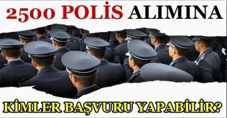 Lise Mezunu 2500 Polis Memuru Alım İlanına Kimler Başvuru Yapabilir?