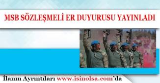 MSB Deniz ve Hava Kuvvetleri Komutanlığı Sözleşmeli Er Alımına Dair Duyurusu Yaptı