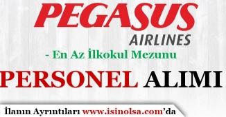 Pegasus En Az İlkokul Mezunu Şartıyla Personel Alımı