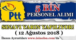 PTT 5 Bin Personel Alım Sınavı 12 Ağustos'ta Yapılacak!