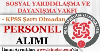 SYDV KPSS Şartı Olmadan Personel Alımı Yapıyor!