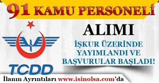 TCDD 91 Kamu Personeli Alımı İŞKUR Üzerinde Yayımlandı ve Başvurular Başladı!