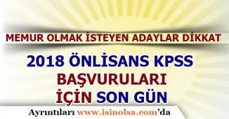 2018 KPSS Önlisans Başvuruları İçin Son Gün!