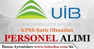 İhracatçı Birlikleri KPSS'siz Personel Alımı Yapıyor
