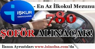İŞKUR Üzerinden En Az İlkokul Mezunu bin 781 Şoför Alınacak!