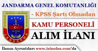 Jandarma Genel Komutanlığı KPSS'siz Kamu Personeli Alımı Yapıyor!