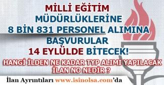 Milli Eğitim Müdürlüklerine 8 Bin 831 Personel Alımı İçin Başvurular 14 Eylülde Bitecek!