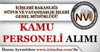 Nüfus ve Vatandaşlık İşleri Genel Müdürlüğü ( NVİ ) Kamu Personeli Alımı Yapıyor!