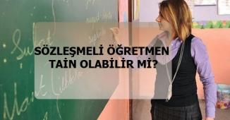 Sözleşmeli Öğretmenler Tayin Olabilirmi?