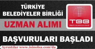 """Türkiye Belediyeler Birliği """"Uzman"""" Alımı İlanı Yayımlandı"""