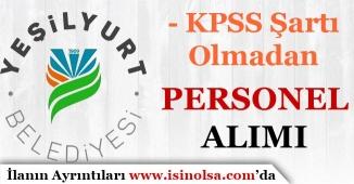 Yeşilyurt Belediyesi Bünyesine Personel Alımı Yapılacaktır