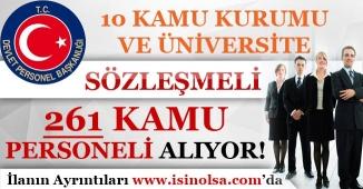 10 Kamu Kurumu ve Üniversite 261 Sözleşmeli Kamu Personeli Alıyor